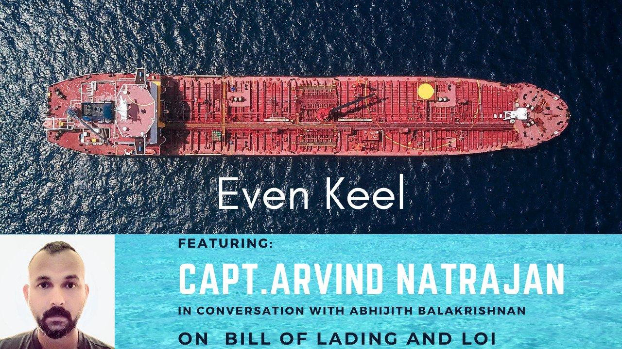 Episode 6: On Bills of Lading and LoI with Capt. Arvind Natrajan